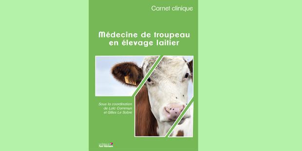 Couverture du carnet clinique de médecine de troupeau en élevage laitier
