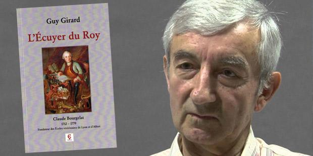 «L'Ecuyer du Roy» roman de Guy Girard primé par l'Académie vétérinaire