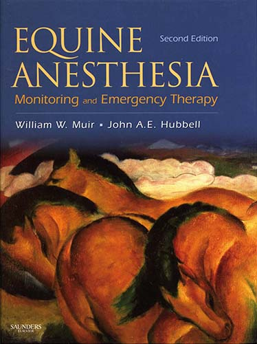 Equine Anesthesia: Monitoring and Emergency Therapy