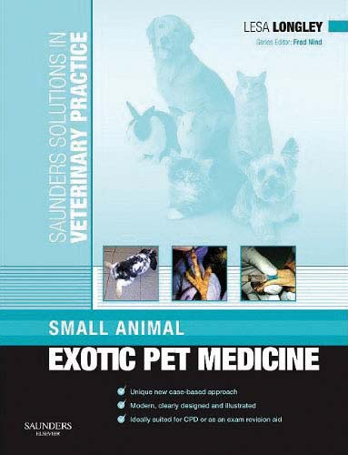 Saunders Solutions in Veterinary Practice: Exotic Pet Medicine