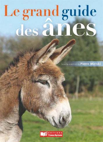 Le grand guide des ânes 2013
