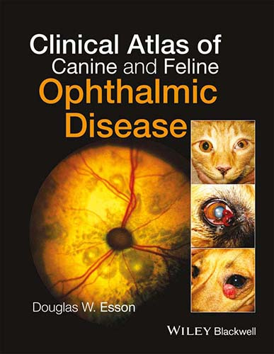 Clinical Atlas of Canine and Feline Ophthalmic Disease