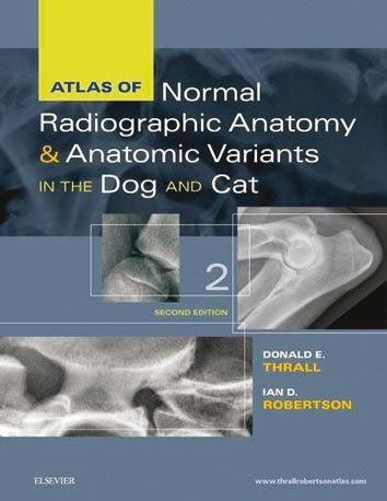 Atlas of Normal Radiographic Anatomy and Anatomic Variants in the Dog and Cat