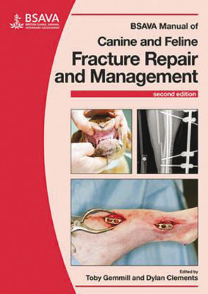 BSAVA Manual of Canine and Feline Fracture Repair and Management