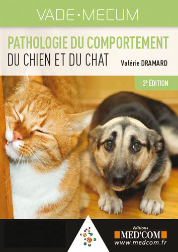 Vade-mecum de pathologie du comportement du chien et du chat