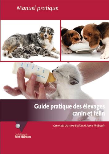Guide pratique des élevages canin et félin