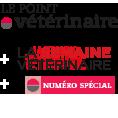 Point Vétérinaire + Semaine Vétérinaire + Numéro spécial