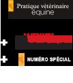 Pratique Vétérinaire Equine Semaine Vétérinaire + Numéro spécial + SVT